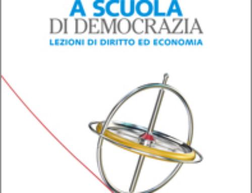 A SCUOLA DI DEMOCRAZIA – G.Zagrebelsky, C. Trucco, G. Bacceli