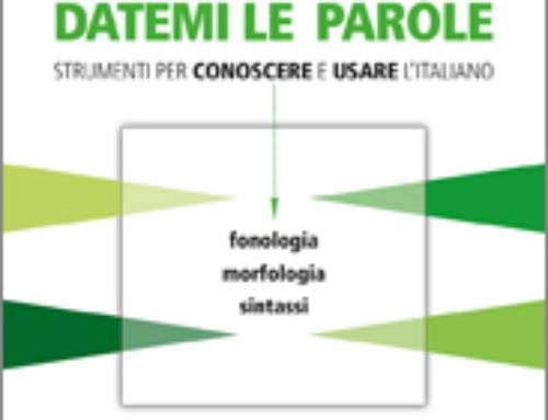 DATEMI LE PAROLE – di Marcello Sensini