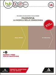 FILOSOFIA – LA RICERCA DELLA CONOSCENZA – Riccardo Chiaradonna, Paolo Pecere