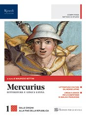 Mercurius – Letteratura e lingua latina Maurizio Bettini, Mario Lentano