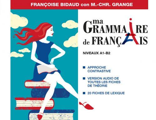 Ma grammaire de français di Françoise Binaud, Marie-Christine Grange