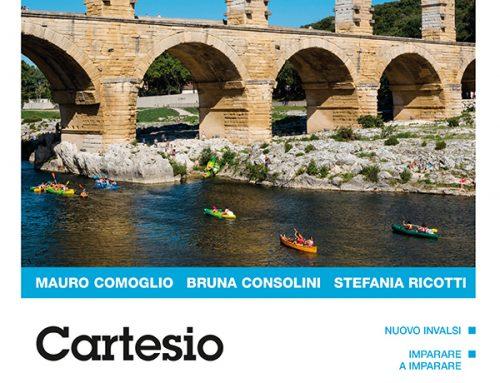 Novità – CARTESIO triennio – di B.Consolini, M.Comoglio, S. Ricotti