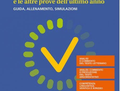 Novità – Il nuovo Esame di Stato e le altre prove dell'ultimo anno – di Angelo Roncoroni